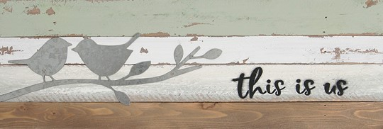 18X6 BIRDS ON TWIG RECLAIMED WOOD SIGN WITH METAL DETAIL
