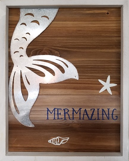 MERMAIZING METAL SIGN