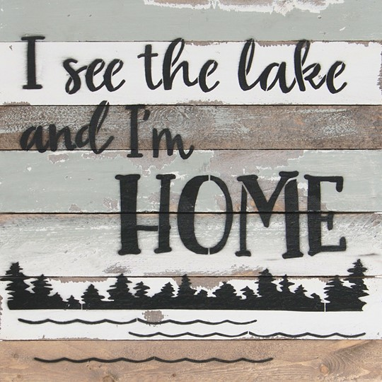 12X12 I SEE THE LAKE AND I'M HOME RECLAIMED WOOD SIGN
