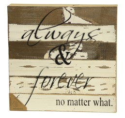 Always & Forever 12x12 Reclaimed Wood Wall Art