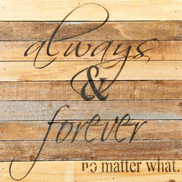 No Matter What 12x12 Reclaimed Wood Wall Art