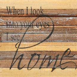 Look Into Your Eyes 12x12 Reclaimed Wood Wall Art