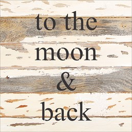 To the Moon and Back 12x12 Reclaimed Wood Wall Art