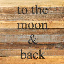 To the Moon 12x12 Reclaimed Natural Wood Wall Art