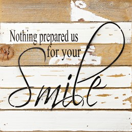 For Your Smile 12x12 Reclaimed Wood Wall Art