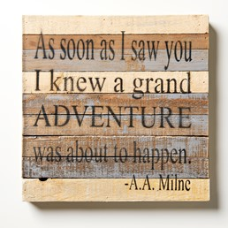 As Soon As I Saw You 12x12 Reclaimed Wood Wall Art