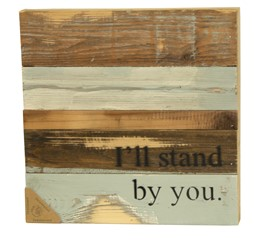 I'll Stand by You Reclaimed Wood Blue Wall Art