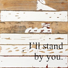 I'll Stand by You Reclaimed Wood Silvered Wall Art
