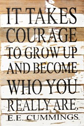 It Takes Courage 12x18 Reclaimed Wood Wall Art