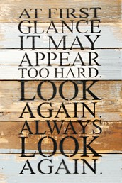 Always Look Again 12x18 Reclaimed Wood Wall Art