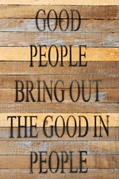 Good People 12x18 Reclaimed Wood Wall Art