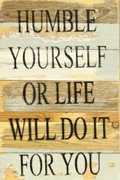 Humble Yourself 12x18 Reclaimed Wood Wall Art