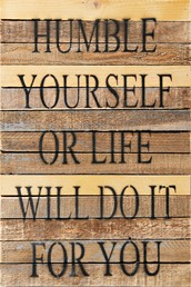 Humble Yourself II 12x18 Reclaimed Wood Wall Art