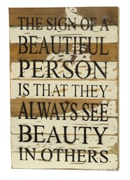 See Beauty in Others 12x18 Reclaimed Wood Wall Art
