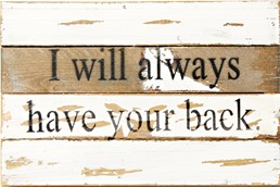 Have Your Back II 12x8 Reclaimed Wood Wall Art