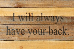 Have Your Back III 12x8 Reclaimed Wood Wall Art