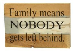 Family Means... 12x8 Reclaimed Wood Wall Art