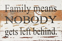 Nobody Left Behind 12x8 Reclaimed Wood Wall Art