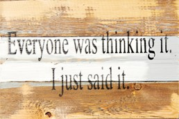 Everyone Thinking It 12x8 Reclaimed Wood Wall Art