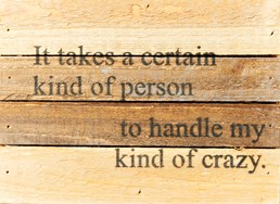 Certain Kind of Person 8x6 Reclaimed Wood Wall Art