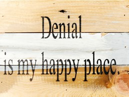 Denial, My Happy Place 8X6 Reclaimed Wood Wall Art