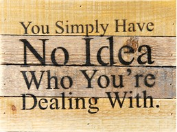 Simply Have No Idea8X6 Reclaimed Wood Wall Art