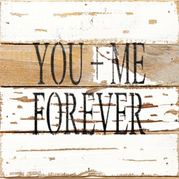 You+Me Forever 8X8 Reclaimed Wood Wall Art