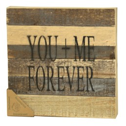 You + Me Forever 8x8 Reclaimed Wood Wall Art