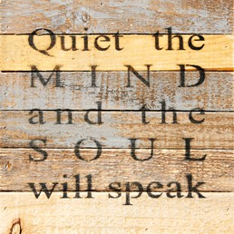 Quiet the Mind 8X8 Reclaimed Wood Wall Art
