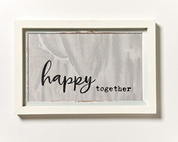 Happy Together 18x12 Reclaimed Wood Wall Art