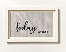 Today Counts 18x12 Reclaimed Wood Framed Wall Art
