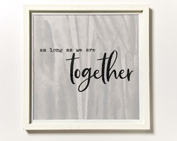 As Long... Together 22x22 Reclaimed Wood Wall Art