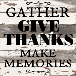 Gather, Give Thanks 12x12 Reclaimed Wood Wall Art