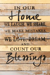 We Laugh. We Share… 12x18 Reclaimed Wood Wall Art