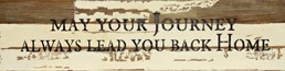 May Your Journey... 24x6 Reclaimed Wood Wall Art