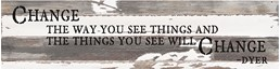 Things You See Change 24x6 Reclaimed Wood Wall Art