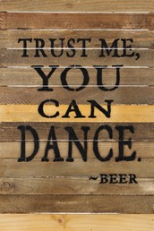 Trust Me You Can... 12x18 Reclaimed Wood Wall Art