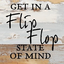 FlipFlop State of Mind 8x8 Reclaimed Wood Wall Art