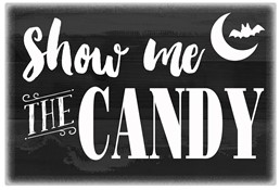 Show Me The Candy 12x8 Reclaimed Wood Wall Art