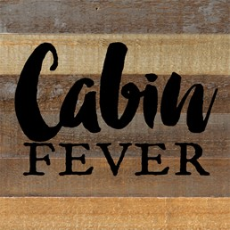Cabin Fever 12x12 Reclaimed Wood Wall Art