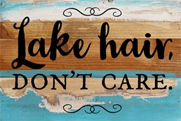 Lake Hair, Don't Care 12x8 Reclaimed Wood Wall Art