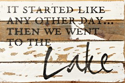 Like Any Other Day 12x8 Reclaimed Wood Wall Art