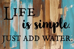 Life Is Simple... 18x12 Reclaimed Wood Wall Art