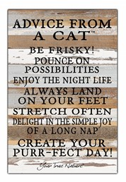 Advice From A Cat 12x18 Reclaimed Wood Wall Art