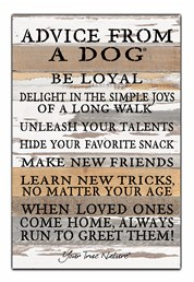 Advice From A Dog 12x18 Reclaimed Wood Wall Art