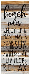 "Beach Rules Enjoy Life Make Waves Swim & Play Flip Flop Relax - 12 x 32"" Reclaim"