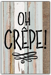"Oh Crepe! 8x12"" Reclaimed Wood Sign - Sea Foam"