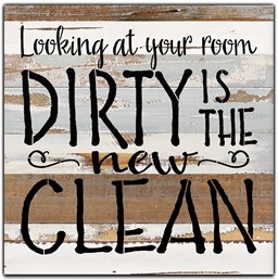 "Looking at your room dirty is the new clean 12x12"" Reclaimed Wood Sign - Blue Wh"