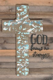 12X18 GOD KNOWS NO STRANGERS CROSSRECLAIMED WOOD SIGN