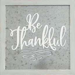 14X14 BE THANKFUL METAL/WOOD SIGN WITH RAISED LETTERS